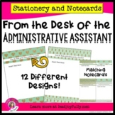 FROM THE DESK OF THE ADMINISTRATIVE ASSISTANT: Stationery/