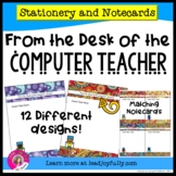 FROM THE DESK OF THE COMPUTER TEACHER: Stationery with Matching Note Cards
