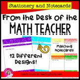 FROM THE DESK OF THE MATH TEACHER: Stationery with Matchin