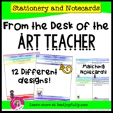 FROM THE DESK OF THE ART TEACHER: Stationery with Matching