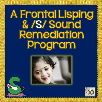 Speech Therapy: FRONTAL LISPING & /S/ SOUND REMEDIATION PROGRAM