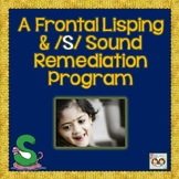 A Frontal Lisping and /S/ Sound Remediation Program