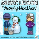 """Music Kodaly & Orff Lesson: """"Frosty Weather"""" Game, Song, Worksheets, Mp3 Tracks"""