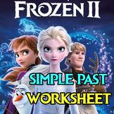 FROZEN 2 WORKSHEET │ SIMPLE PAST PRACTICE │ GRAMMAR AND RE