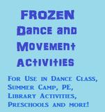 FROZEN Dance and Movement Activities