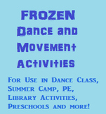 FROZEN Dance and Movement Activities