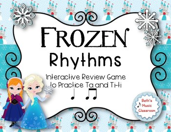 FROZEN Rhythms - Interactive Game to Practice Ta and Ti-ti (Staff)