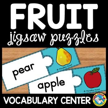 FRUIT LITERACY CENTER: FRUIT PUZZLES: FRUIT VOCABULARY PUZZLES