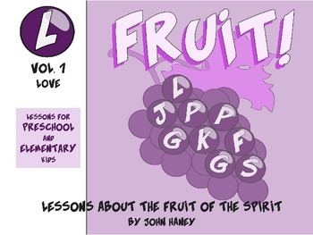 FRUIT! Vol. 1 LOVE (Preschool & Elementary Lessons Included)