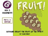 FRUIT: The Fruit of the Spirit Vol. 5 (Pre-K & K Version)