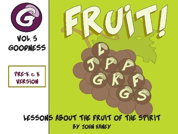FRUIT: The Fruit of the Spirit Vol. 5 (Pre-K & K Version)