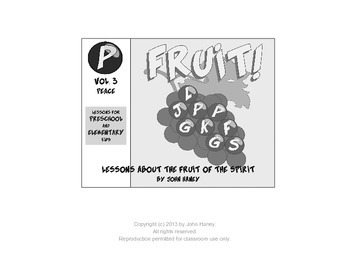 FRUIT! Vol. 3 PEACE (Preschool & Elementary Lessons Included)