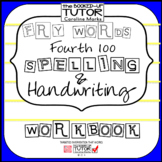 FRY FOURTH 100 practice {handwriting} {sentences}