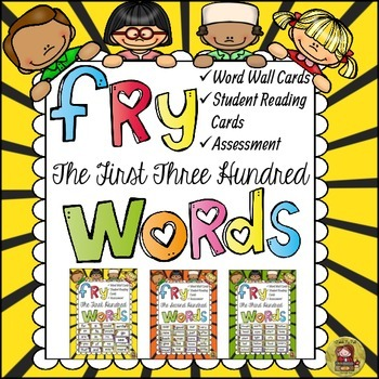 FRY'S FIRST THREE HUNDRED WORDS BUNDLE { WORD WALL, READING CARDS & ASSESSMENTS}