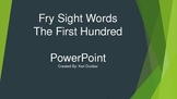 FRY Sight Word Power Point (First One Hundred)
