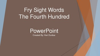 FRY Sight Word Power Point (Fourth One Hundred)