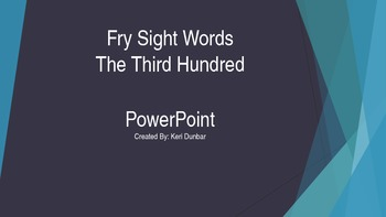 FRY Sight Word Power Point (Third One Hundred)