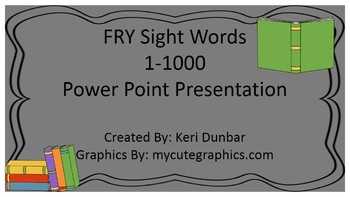 FRY Sight Words 1-1000 Power Point Presentaion