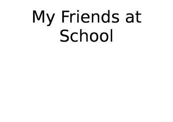 My Friends at School Book