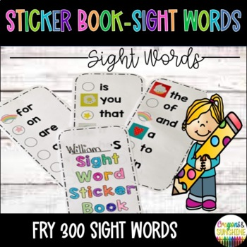 FRY's First 300 Words- Sight Word Sticker Book: