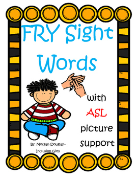 FRY sight words with ASL support