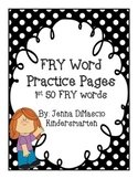 FRY /Sight Words Practice Worksheets {First 50}