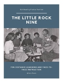 ELA Reading Practice Text Set:  The Little Rock Nine
