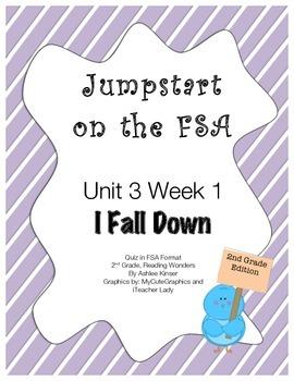 FSA Jumpstart- Second Grade - Reading Wonders - Unit 3 Week 1 - I Fall Down