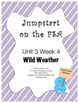 FSA Jumpstart- Second Grade - Reading Wonders - Unit 3 Week 4 - Wild Weather