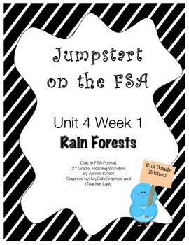 FSA Jumpstart- Second Grade - Reading Wonders - Unit 4 Week 1 - Rain Forests