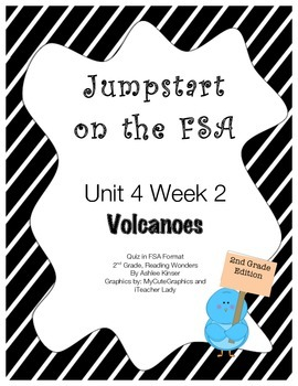 FSA Jumpstart- Second Grade - Reading Wonders - Unit 4 Week 2 - Volcanoes