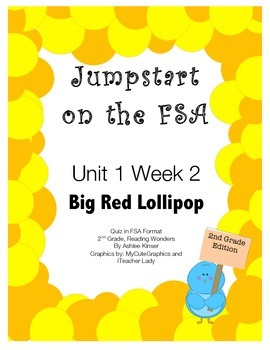 FSA Jumpstart- Second - Reading Wonders - Unit 1 Week 2 -