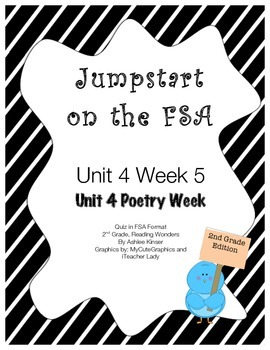 FSA Jumpstart- Second - Reading Wonders - Unit 4 Week 5 - Poetry Week