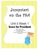 FSA Jumpstart - Second - Reading Wonders - Unit 5 Week 1 - Grace for President