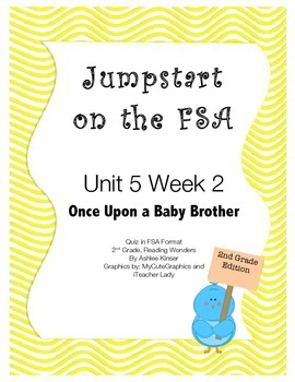FSA Jumpstart - Second - Reading Wonders - Unit 5 Week 2 -