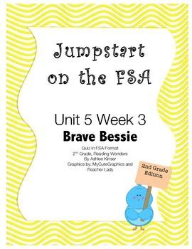 FSA Jumpstart - Second - Reading Wonders - Unit 5 Week 3 - Brave Bessie