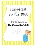 FSA Jumpstart - Second - Reading Wonders - Unit 5 Week 4 - Woodcutter's gift