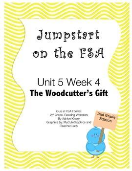 FSA Jumpstart - Second - Reading Wonders - Unit 5 Week 4 - Woodcutter's gift