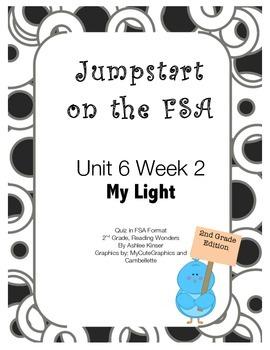 FSA Jumpstart - Second - Reading Wonders - Unit 6 Week 2 - My Light