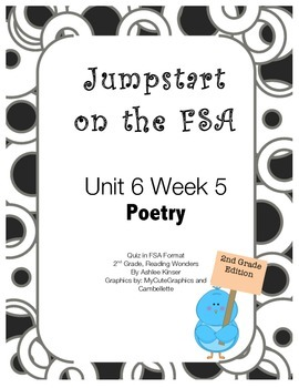 FSA Jumpstart - Second - Reading Wonders - Unit 6 Week 5 - Poetry