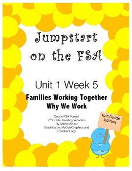 FSA Jumpstart- Second - Wonders - Unit 1 Week 5 - Families Working Together