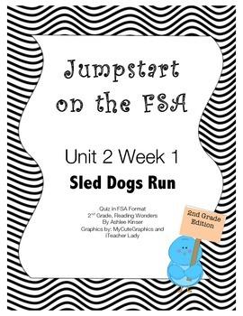 FSA Jumpstart- Second - Wonders - Unit 2 - Sled Dogs Run