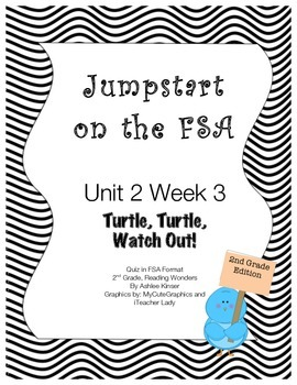 FSA Jumpstart- Second - Wonders - Unit 2 - Week 3, Turtle,