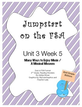 FSA Jumpstart- Second - Wonders - Unit 3 Week 5 - Ways to Enjoy Music / Museum
