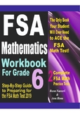 FSA Mathematics Workbook For Grade 6: Step-By-Step Guide to Preparing for FSA