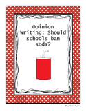 FSA Opinion Writing Prompt: Should Schools Ban Soda?