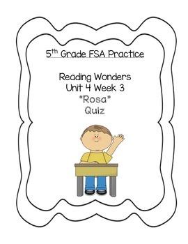 FSA PREP- 5th Grade Reading Wonders FSA QUIZ Unit 4 Week 3