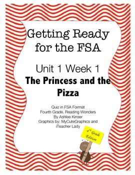 FSA Prep - Fourth Grade - Unit 1 Week 1 - Princess and the Pizza