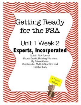 FSA Prep - Fourth Grade - Unit 1 Week 2 - Experts, Incorporated