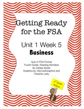 FSA Prep - Fourth Grade - Unit 1 Week 5 - Kids in Business